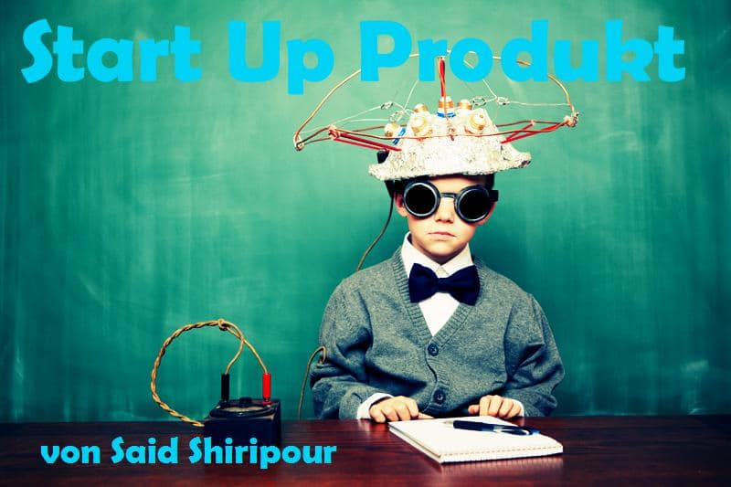 Das Start Up Produkt von Said Shiripour